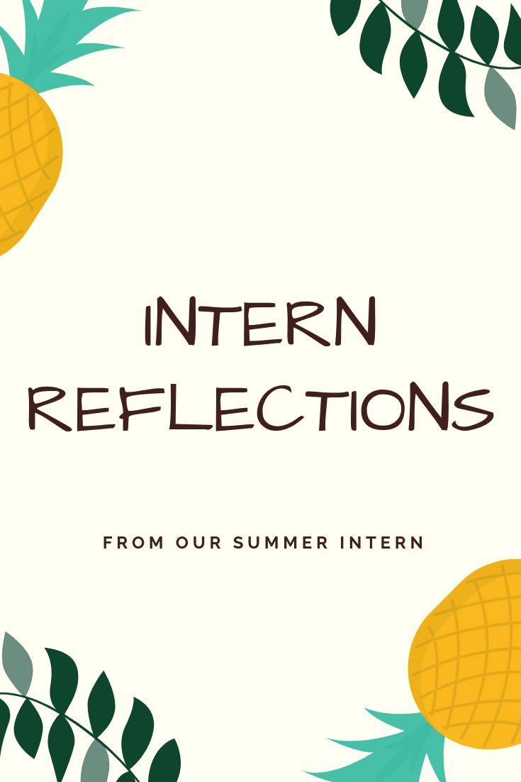 Intern Reflections